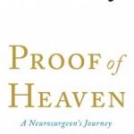 Proof of Heaven, by Eben Alexander, M.D.
